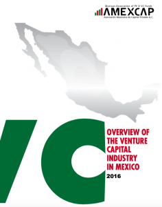 Overview of the Venture Capital Industry in Mexico - October 2016