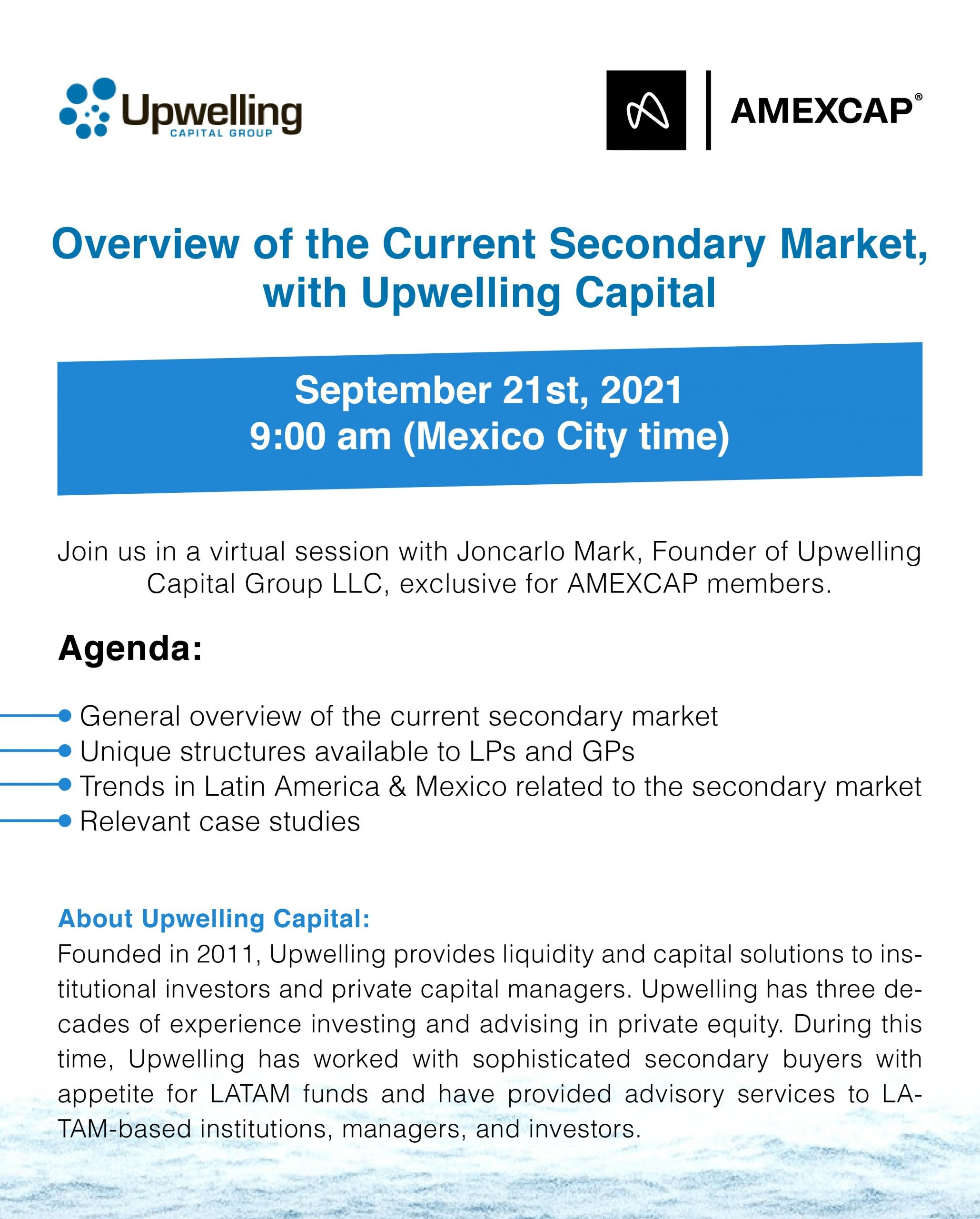 Overview of the Current Secondary Market, with Upwelling Capital Group